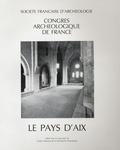 Paul-Albert Février et Jacques Thirion - Le Pays d'Aix.
