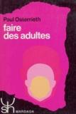 Paul-Alexandre Osterrieth - Faire des adultes.