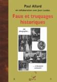Paul Allard - Faux et truquages historiques.