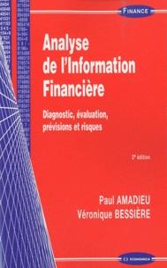 Analyse de l'information financière- Diagnostic, évaluation, prévisions et risques - Paul Amadieu pdf epub