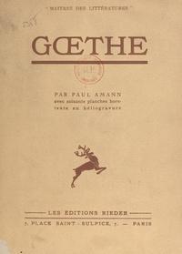 Paul Amann et  Collectif - Gœthe - Avec 60 planches hors-texte en héliogravure.