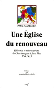 Deedr.fr UNE EGLISE DU RENOUVEAU. Réformes et réformateurs, de Charlemagne à Jean Hus 750-1415 Image