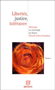 Galabria.be Libertés, justice, tolérance en 2 volumes - Mélanges en hommage au Doyen Gérard Cohen-Jonathan Image
