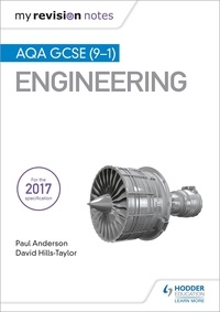 Paul Anderson et David Hills-Taylor - My Revision Notes: AQA GCSE (9-1) Engineering.