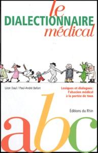 Paul-André Befort - Le dialectionnaire médical - Alsacien-Français.