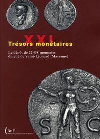 Paul-André Besombes - Le dépôt des 22438 monnaies du gué de Saint-Léonard (Mayenne).