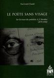Paul-André Claudel - Le poète sans visage - Sur les traces du symboliste A.J. Sinadino (1876-1956).