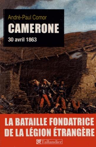 Camerone. 30 avril 1863