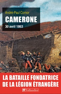 Paul-André Comor - Camerone - 30 avril 1863.