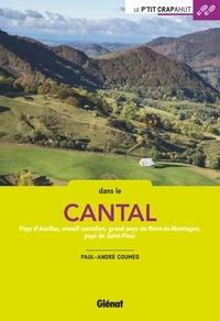 Paul-André Coumes - Dans le Cantal - Pays d'Aurillac, Massif cantalien, grand pays de Riom-ès-Montagne, pays de Saint-Flour.