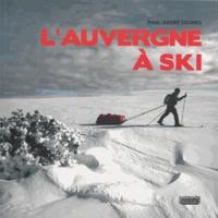 Paul-André Coumes - L'Auvergne à ski.