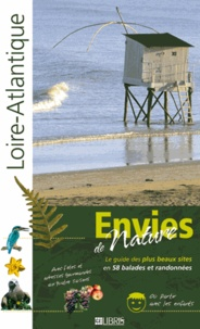 Paul-André Coumes - Loire-Atlantique - Le guide des plus beaux sites en 58 balades et randonnées.