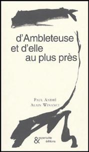 Paul André - D'Ambleteuse et d'elle au plus près.