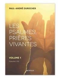 Histoiresdenlire.be Les psaumes, prières vivantes - Volume 1, Psaumes 1 à 50 Image
