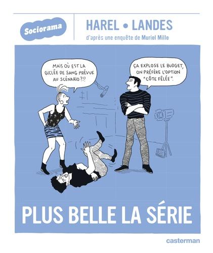 Paul-André Landes et Muriel Mille - Plus belle la série.