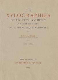 Paul-André Lemoisne et Gilbert Peycelon - Les xylographies du XIVe et du XVe siècle au Cabinet des Estampes de la Bibliothèque nationale (1).