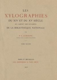 Paul-André Lemoisne et Gilbert Peycelon - Les xylographies du XIVe et du XVe siècle au Cabinet des Estampes de la Bibliothèque nationale (2).