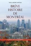 Paul-André Linteau - Brève histoire de Montréal.
