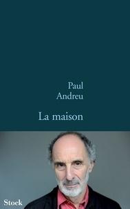 Paul Andreu - La maison.