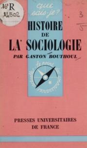 Paul Angoulvent et Gaston Bouthoul - Histoire de la sociologie.
