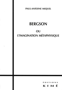 Ucareoutplacement.be Bergson ou l'imagination métaphysique Image