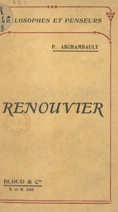 Paul Archambault - Renouvier.