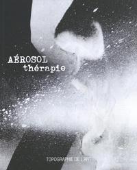 Paul Ardenne - Aérosolthérapie.