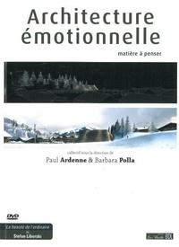 Paul Ardenne et Barbara Polla - Architecture émotionnelle - Matière à penser. 1 DVD