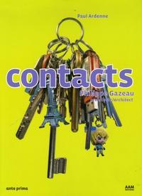 Paul Ardenne - Contacts - Philippe Gazeau architecte Edition français-anglais.