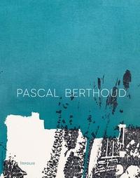 Livres gratuits à télécharger iphone 4 Pascal Berthoud par Paul Ardenne, Léa Bismuth, Diane Daval, Christian Rümelin DJVU PDB