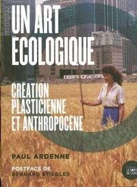 Un art écologique - Création plasticienne et anthropocène.pdf