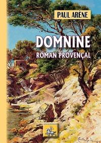 Paul Arène - Domnine - Roman provençal.