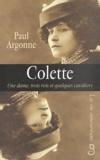 Paul Argonne - Colette - Une dame, trois rois et quelques cavaliers.