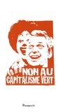 Paul Ariès et Aurélien Bernier - Contre le capitalisme vert.