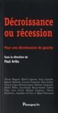 Paul Ariès - Décroissance ou récession - Pour une décroissance de gauche.