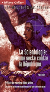 Paul Ariès - La Scientologie : une secte contre la République.