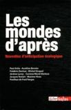 Paul Ariès et Aurélien Bernier - Les mondes d'après.