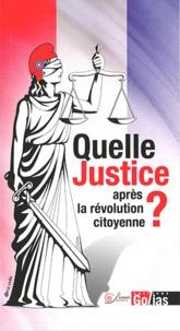 Paul Ariès - Quelle justice après la révolution citoyenne ? - Propositions de gauche pour changer le droit.
