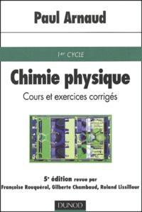 Chimie physique. 1er cycle, Cours et exercices corrigés, 5ème édition.pdf