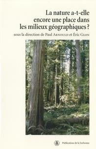 Paul Arnould - La nature-a-t-elle une place dans les milieux géographiques ?.
