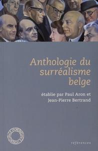 Paul Aron et Jean-Pierre Bertrand - Anthologie du surréalisme belge.