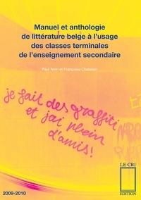 Paul Aron et Françoise Chatelain - Manuel et anthologie de litterature belge a l'usage des clas.