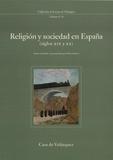 Paul Aubert et  Collectif - Religion y sociedad en España (Siglos XIX y XX) - Seminario celebrado en la Casa de Velazquez (1994-1995).