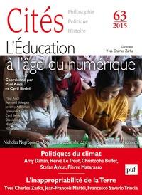 Paul Audi et Cyril Bedel - Cités N° 63/2015 : L'éducation à l'âge du numérique.