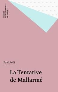 Paul Audi - La tentative de Mallarmé.