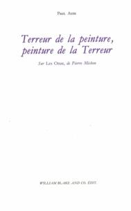 Paul Audi - Terreur de la peinture, peinture de la Terreur - Sur Les Onze, de Pierre Michon.