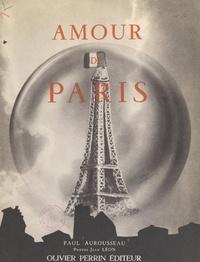 Paul Aurousseau et Jean Léon - Amour de Paris.