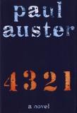 Paul Auster - 4 3 2 1 - A Novel.