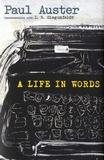 Paul Auster et Inge Birgitte Siegumfeld - A Life in Words.