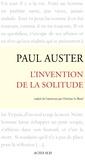 Paul Auster - L'Invention de la solitude.